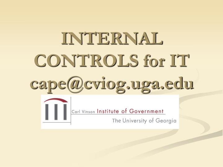 internal controls for it cape@cviog uga edu n.