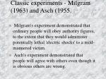 classic experiments milgram 1963 and asch 1955