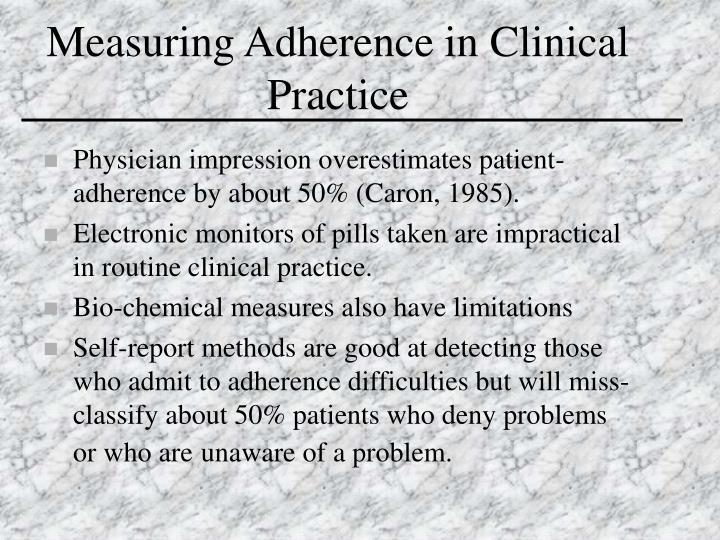 Measuring Adherence in Clinical Practice