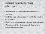 rational reasons for non adherence