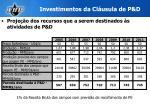 investimentos da cl usula de p d