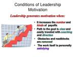 conditions of leadership motivation