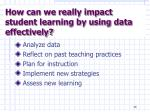 how can we really impact student learning by using data effectively