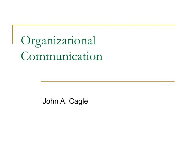 organizational communication essay scholarly There has been significant research in the literature to explore the impact of organizational culture on employee performance.
