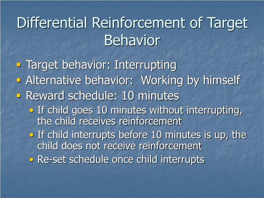Differential Reinforcement of Target Behavior