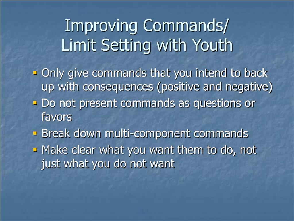 Improving Commands/