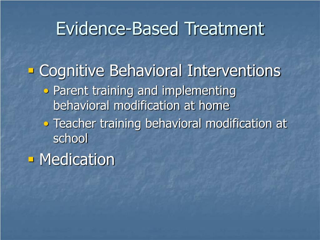 Evidence-Based Treatment