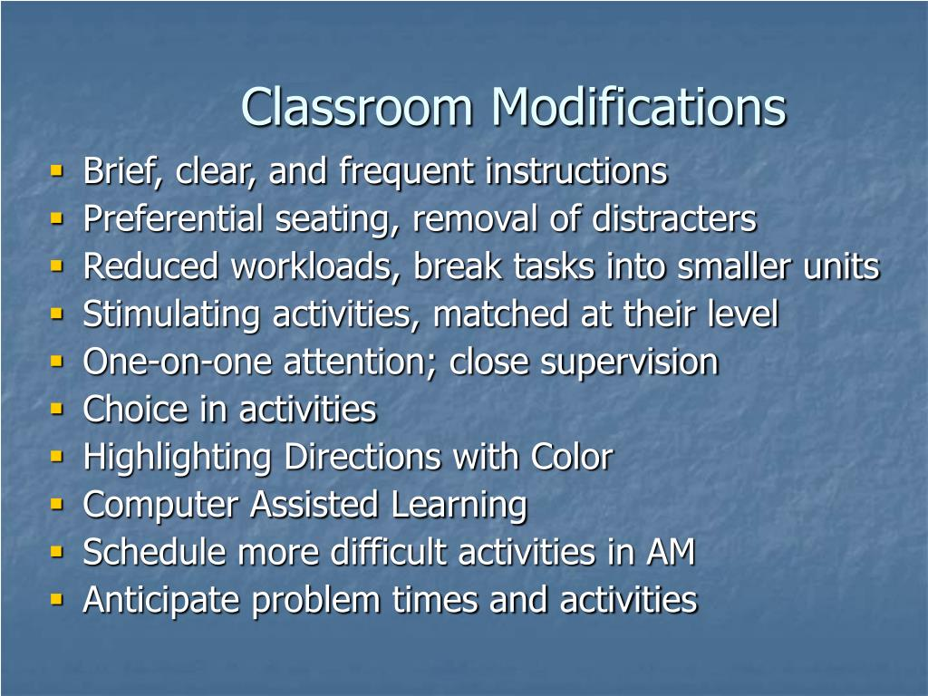 Classroom Modifications