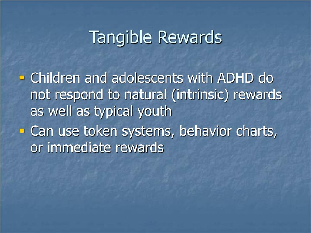 Tangible Rewards