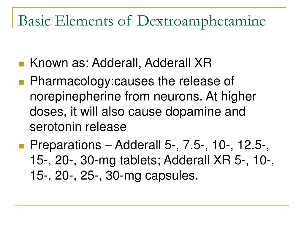 Basic Elements of Dextroamphetamine