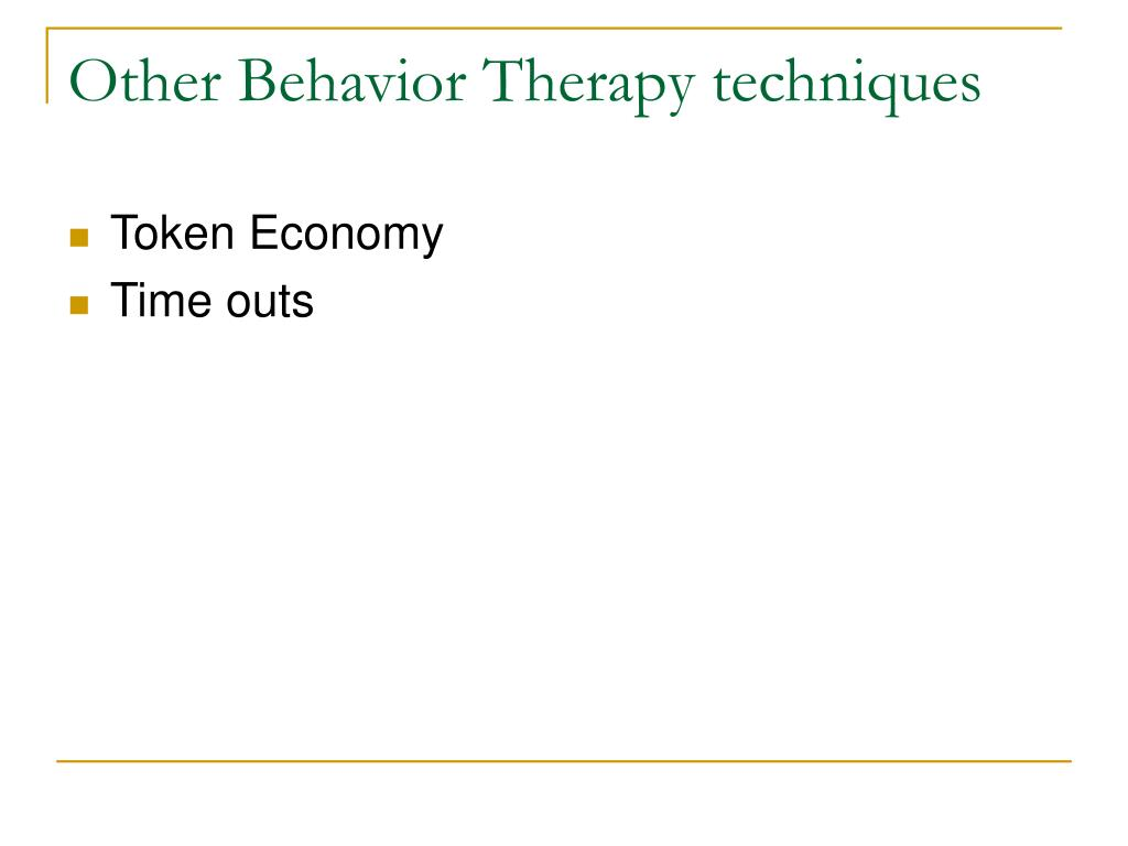 Other Behavior Therapy techniques