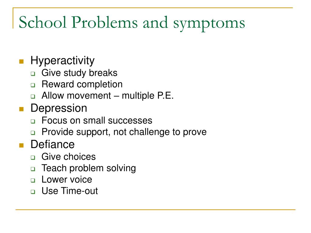 School Problems and symptoms