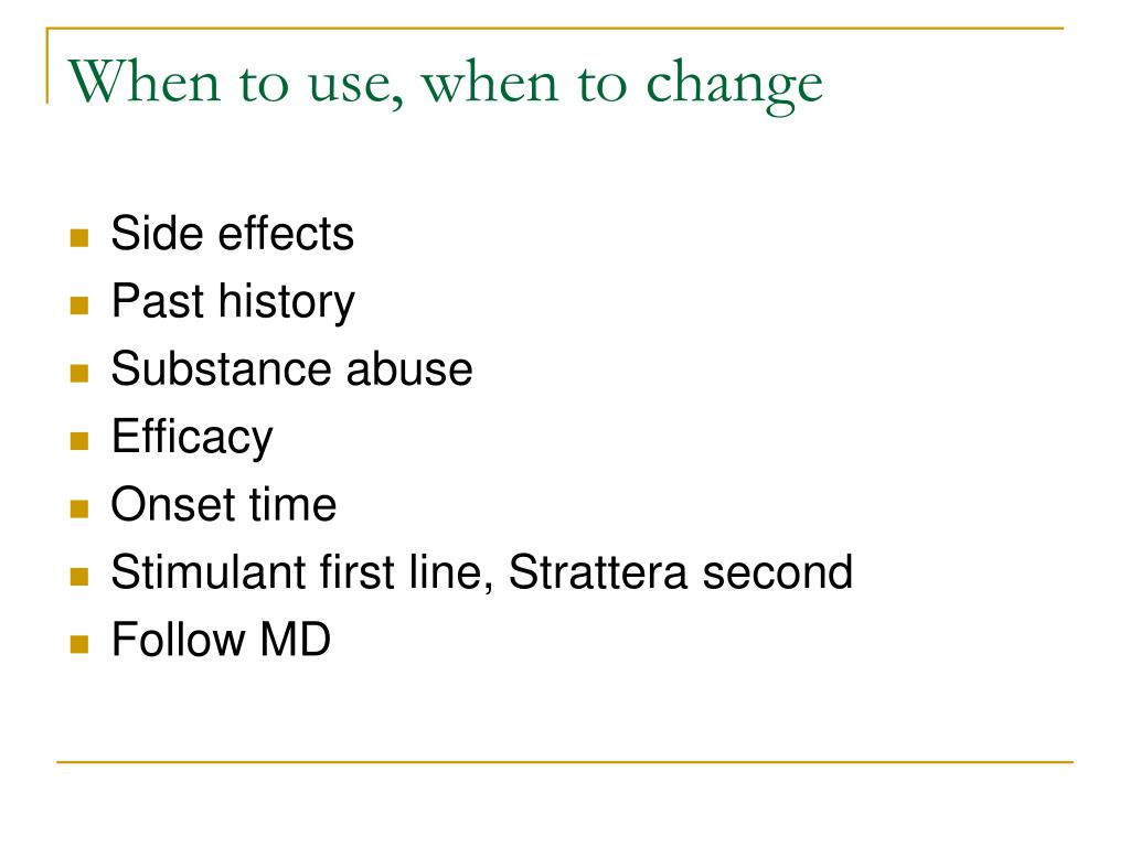 When to use, when to change