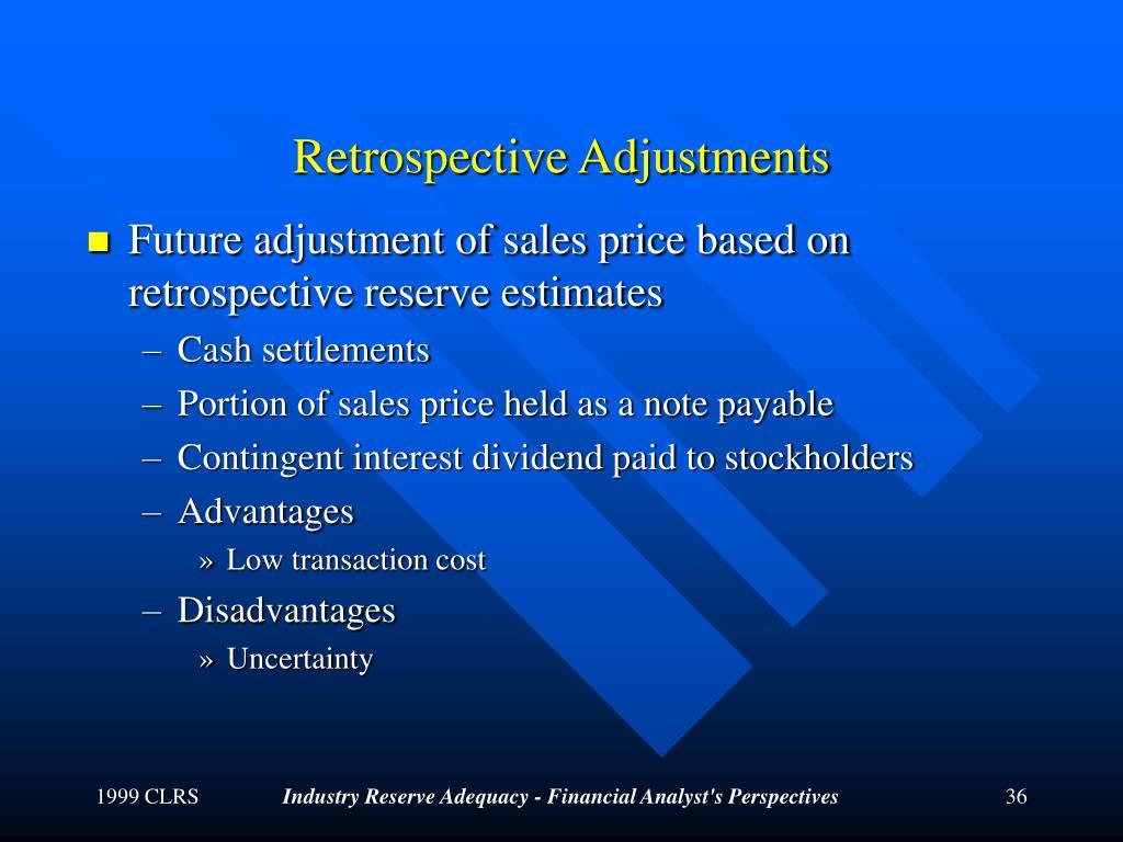 Retrospective Adjustments