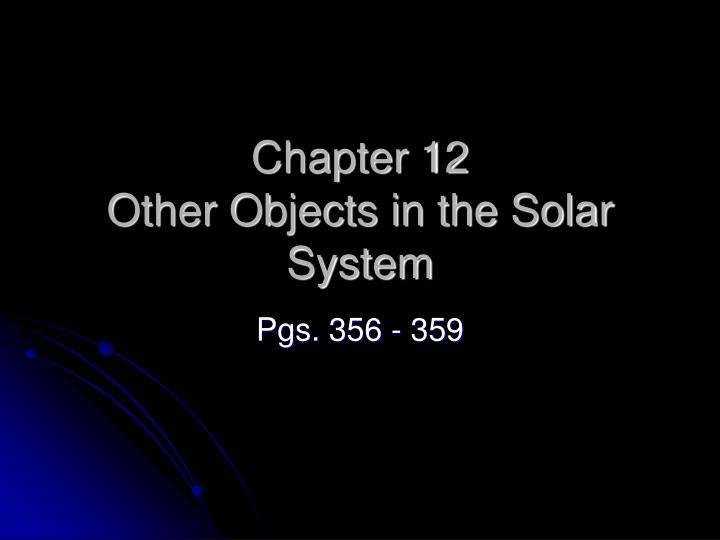 chapter 12 other objects in the solar system n.