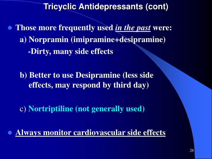Tricyclic Antidepressants (cont)