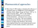 pharmaceutical approaches