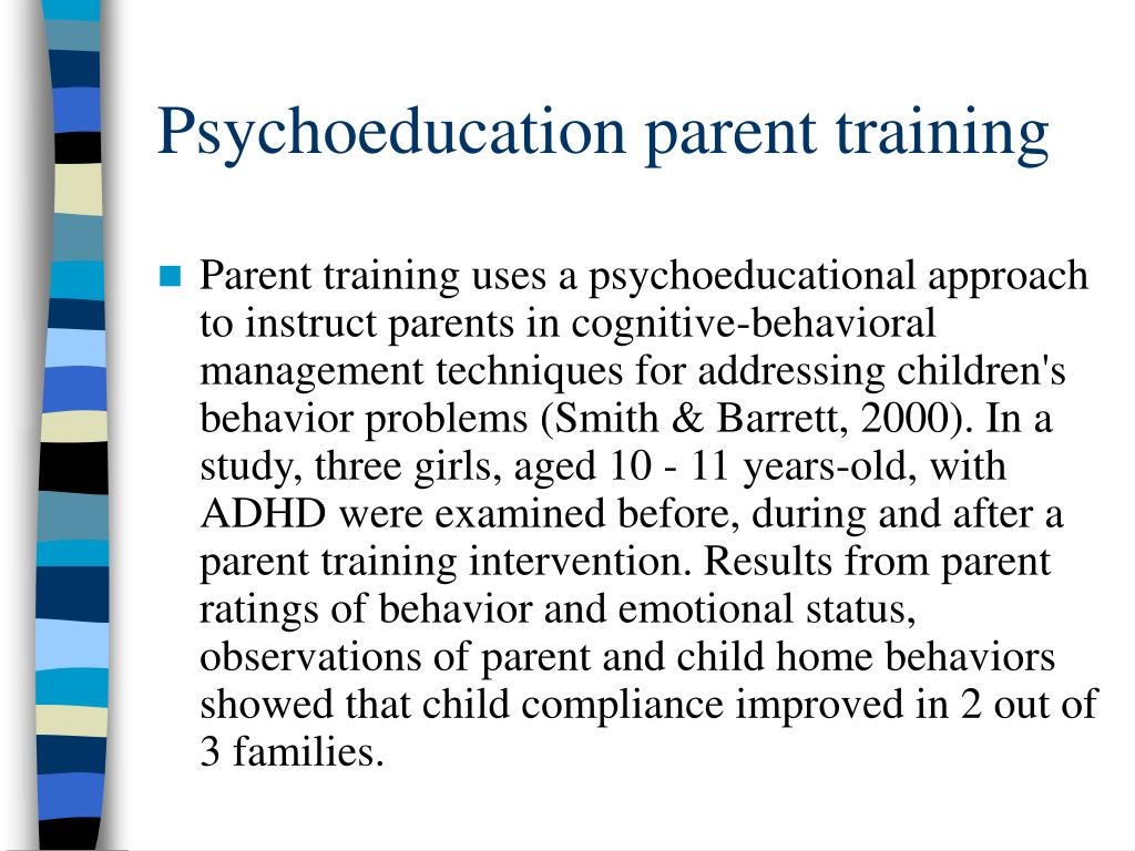 Psychoeducation parent training