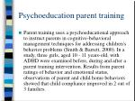 psychoeducation parent training