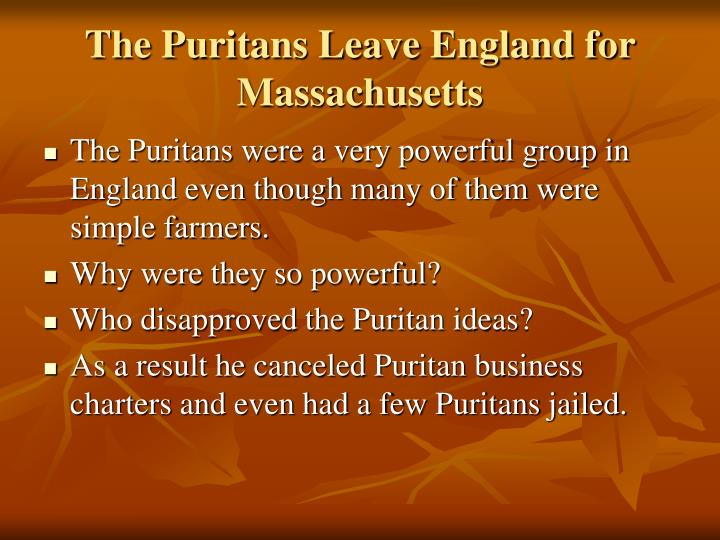 The puritans leave england for massachusetts1