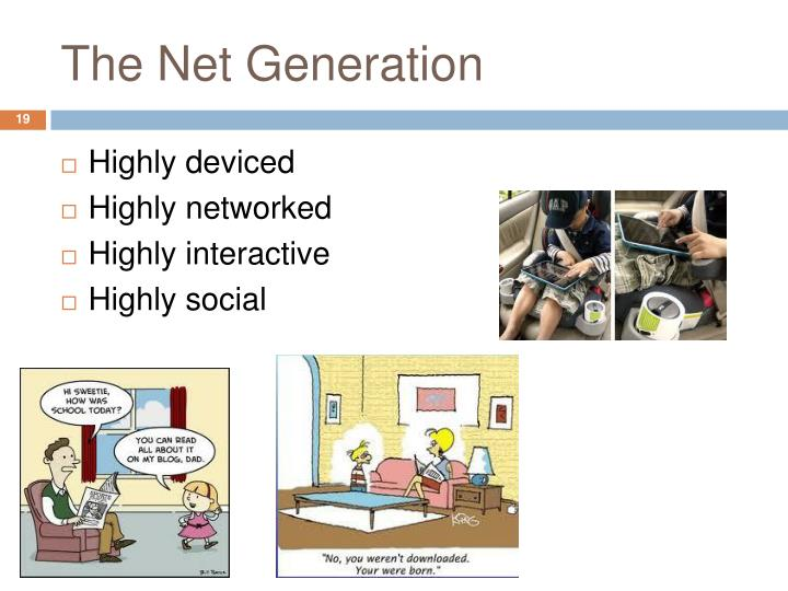 The Net Generation