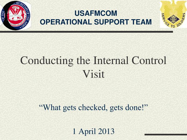 conducting the internal control visit n.