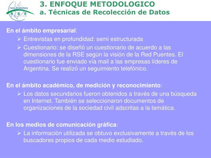3. ENFOQUE METODOLOGICO