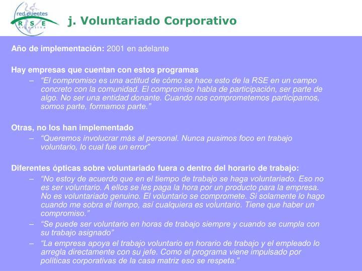 j. Voluntariado Corporativo