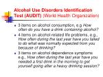 alcohol use disorders identification test audit world health organization