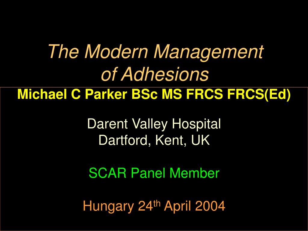 the modern management of adhesions l.