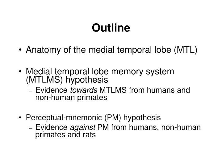 Ppt Perception And The Medial Temporal Lobe Evaluating The