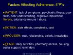 factors affecting adherence 4 p s