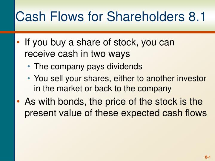 Cash flows for shareholders 8 1