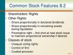 common stock features 8 2
