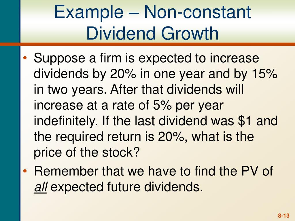Example – Non-constant Dividend Growth