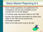 stock market reporting 8 4