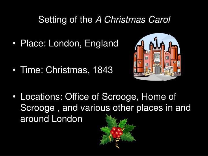 a christmas carol setting