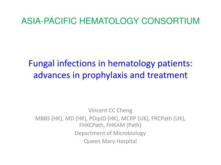 fungal infections in hematology patients advances in prophylaxis and treatment n.