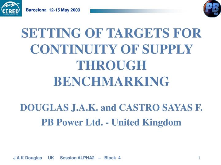 Setting of targets for continuity of supply through benchmarking