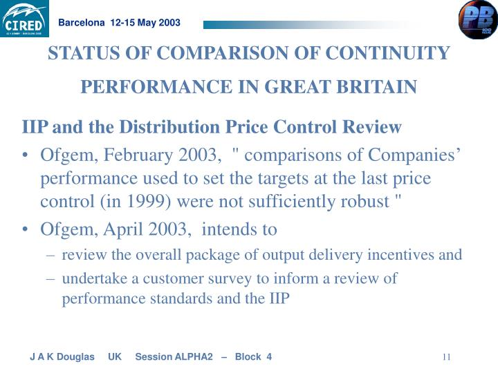 STATUS OF COMPARISON OF CONTINUITY PERFORMANCE IN GREAT BRITAIN