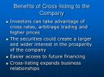 benefits of cross listing to the company