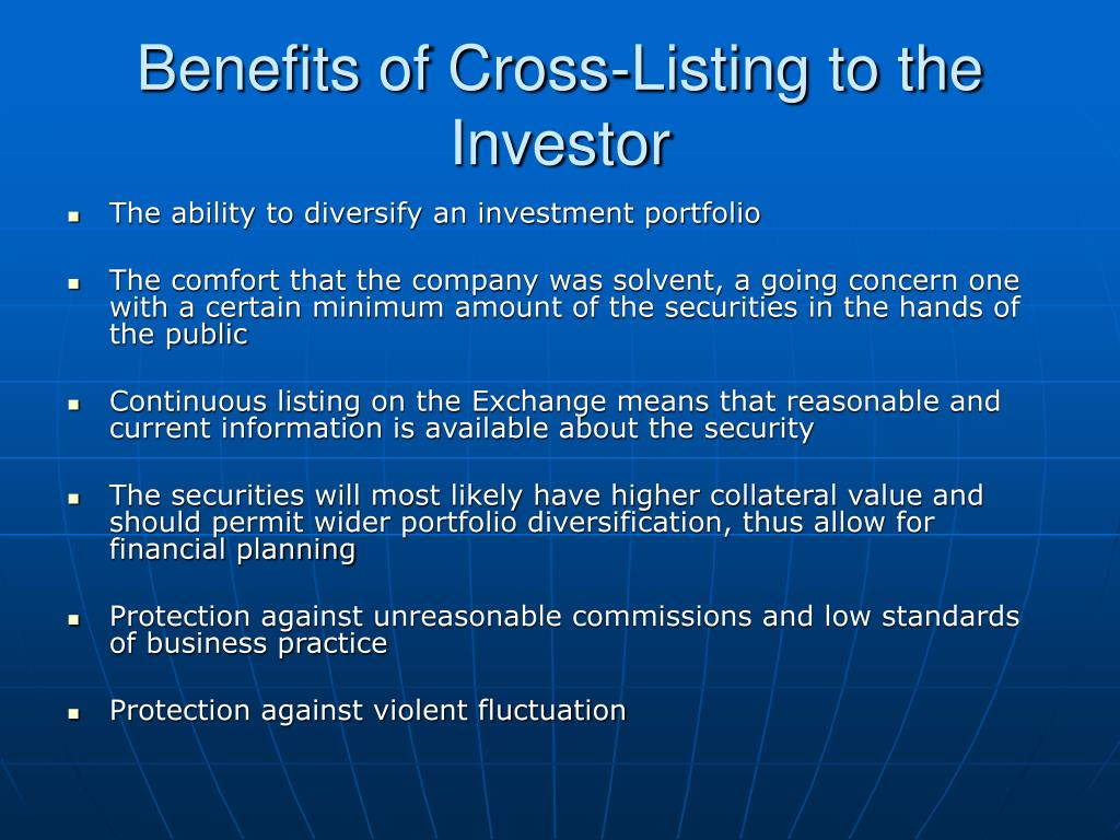 Benefits of Cross-Listing to the Investor