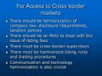 for access to cross border markets