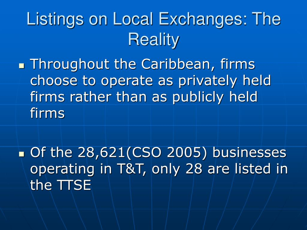 Listings on Local Exchanges: The Reality