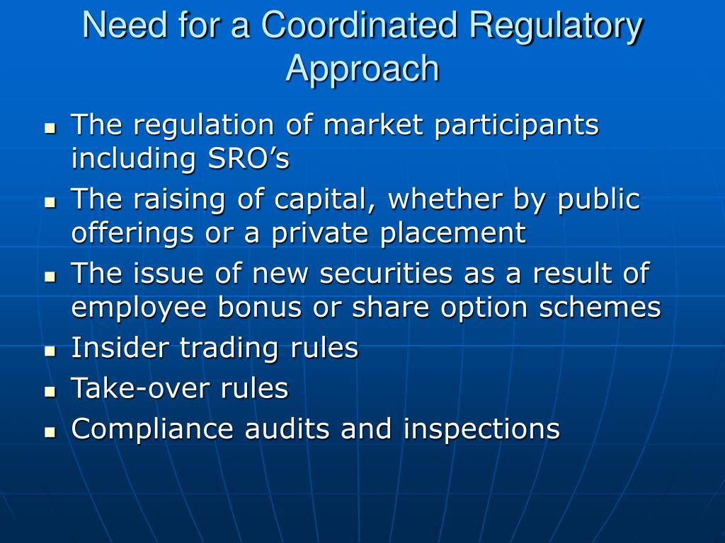 Need for a Coordinated Regulatory Approach