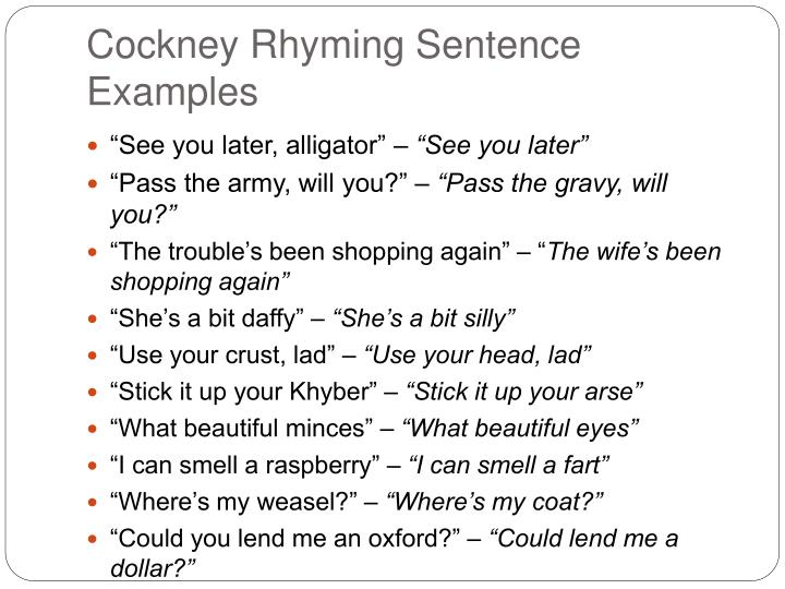 Cockney rhyming slang sentence examples