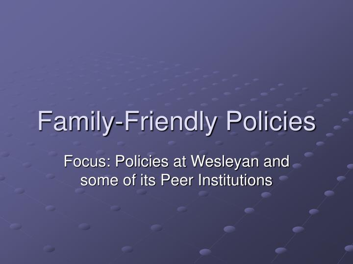 Family friendly policies