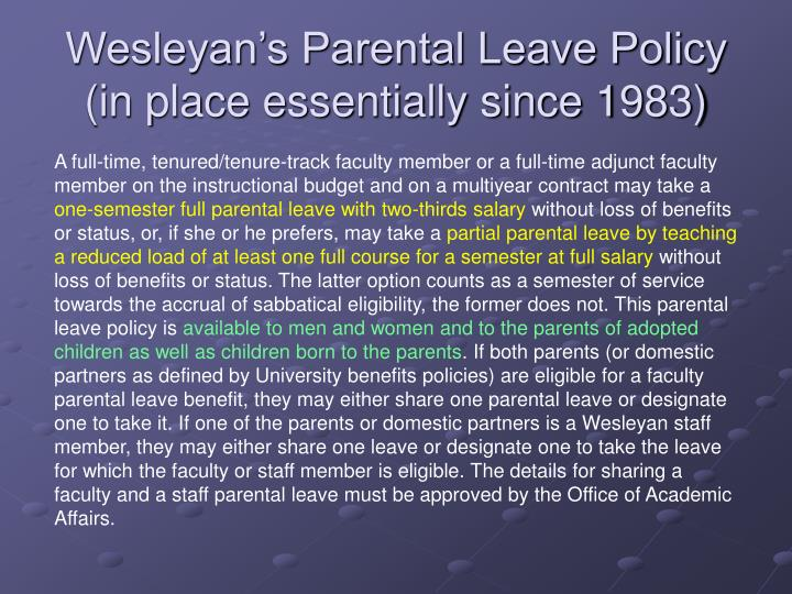 Wesleyan s parental leave policy in place essentially since 1983