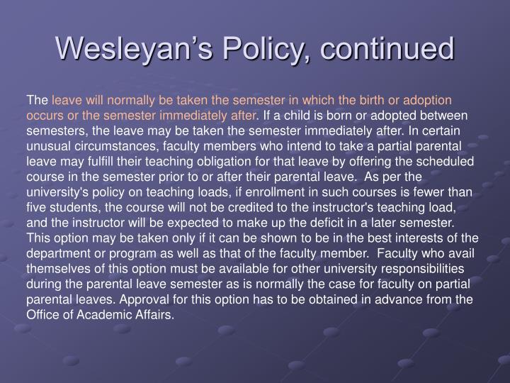 Wesleyan s policy continued