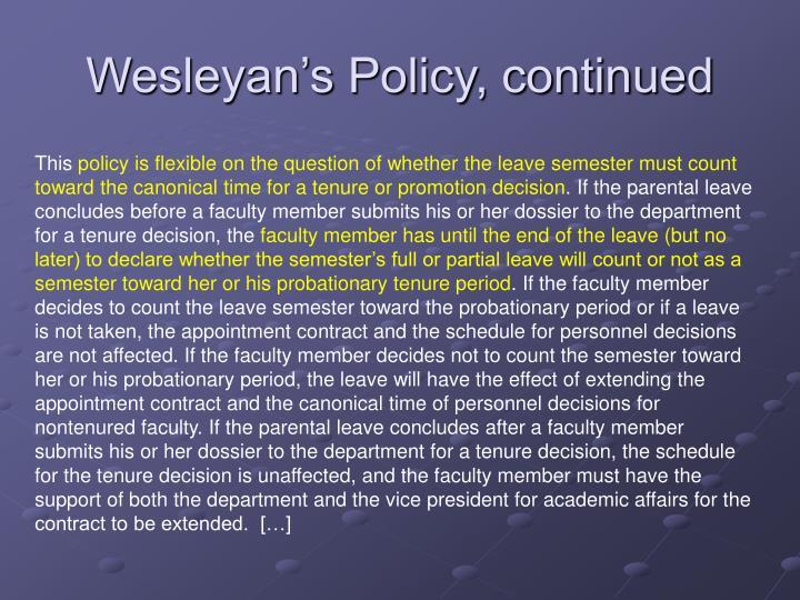 Wesleyan's Policy, continued